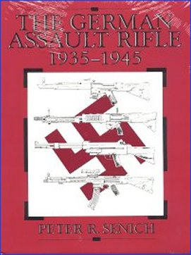 German Assault Rifle: 1935-1945